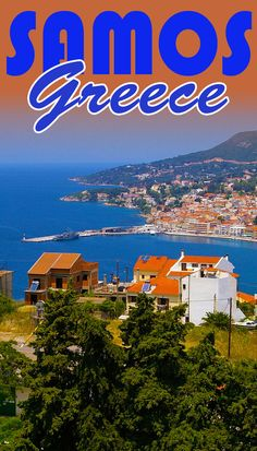 Samos is a beautiful island in Greece where philosopher Epicurus, Aristarchus the astronomer and ...
