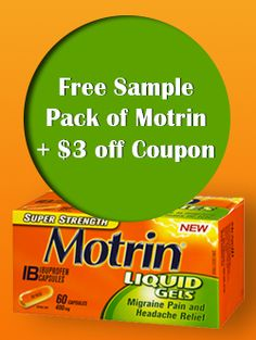 Request a Free Sample Pack of Motrin   $3 off Coupon  http://womenfreebies.ca/free-samples/motrin-sample-and-coupon/