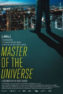 Der Banker: Master of the Universe (2013) Director: Marc Bauder. EUROPEAN DOCUMENTARY 2014