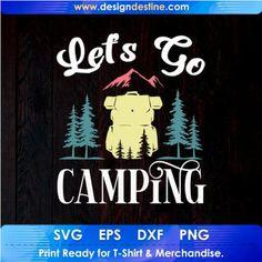 Camping World, Camping Life, Camping With Kids, Camping Gear, T Shirt Designs, Shirt Print Design, Camping Stores, Camping Activities, Design Bundles