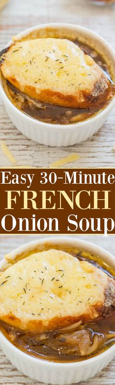 Easy One-Hour French Onion Soup - Learn how to make the classic soup in 1 hour and it's EASY! Full of rich, savory flavor and topped with French bread and melted cheese that's IRRESISTIBLE!!