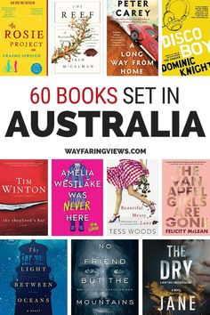 Immerse Yourself in These 60 Best Australian Books Get ready to read with this thorough reading list of the best Australian books. Find classic Australian literature, contemporary fiction, history, memoirs, mysteries and fantasy. books on Australia Best Travel Books, Literary Travel, Best Books To Read, Good Books, Book Club Books, Book Lists, Best History Books, International Books, Travel Scrapbook