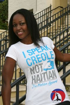 I speak Creole not Haitian tshirt WOMEN'S by TheRealHaiti on Etsy, $18.00 For Haitian Creole language books and CDs made specifically for Adoptive families visit www.adoptlanguage.com #adoption #haiti