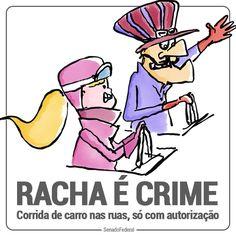 Racha é crime! A lei pode tratar de forma ainda mais severa quem participa desse tipo de corrida.