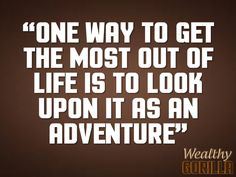 Adventure Quote About Life Life Quotes Pictures, Inspirational Quotes Pictures, Daily Quotes, Adventure Quotes, Quote Of The Day, How To Get, This Or That Questions, My Love, Exploring