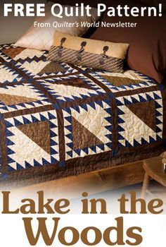Lake in the Woods Download from Quilter's World newsletter. Click on the photo to access the free pattern. Sign up for this free newsletter here: AnniesNewsletters.com.