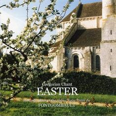 Easter - Gregorian Chant CD, from the Abbey of Notre Dame de Fontgombault, France