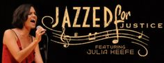 Jazzed for Justice 2013, Click link for event details http://www.cforjustice.org/jazzed-for-justice-2013/