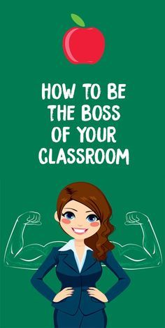10 Ways You Can Be the Boss of Your Classroom – Bored Teachers