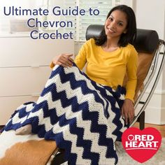 Ultimate Guide to Chevron Crochet -- The chevron pattern is a bold graphic pattern that recurs again and again as a popular trend in fashion, home decor and even architecture. There are as many different ways to crochet chevrons as there are projects they are used on, but they all have a few things in common so once you learn the basics you'll be able to adapt that knowledge to making all varieties of chevron crochet patterns.