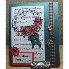 "Texana Designs sample by Texana Designs owner Jimmye Sue Mitchell using Texana Designs Jam'n Poinsettia Wreath, Jam'n Poinsettia mini, Christmas Words Background and ""Christmas Texas Style"" stamps."