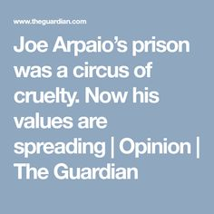 The far-right former Arizona sheriff defied the US constitution and federal government. In pardoning him, Donald Trump has sanctioned that 13th Documentary, Joe Arpaio, Sheriff, Constitution, The Guardian, Prison, Narcissist, Articles, Bill Of Rights