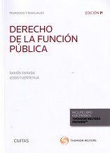 Derecho de la función pública / Ramón Parada, Jesús Fuentetaja. Civitas : Thomson Reuters, 2017