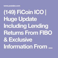 (149) FiCoin ICO | Huge Update Including Lending Returns From FIBO & Exclusive Information From FiCoin Dev - YouTube