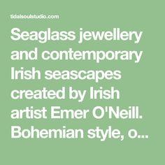 Seaglass jewellery and contemporary Irish seascapes created by Irish artist Emer O'Neill.