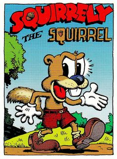 Squirrely the Squirrel by Robert Crumb (underground comics)