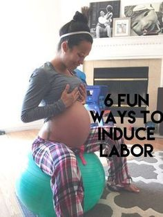 6 Fun Ways to Try to Induce Labor - just in case! Pregnancy Labor, Pregnancy Health, Pregnancy Workout, Pregnancy Fitness, Image Yoga, Getting Ready For Baby, Baby Kicking, Mommy Workout, Baby On The Way