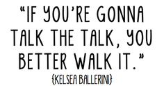 TAKE A WALK IN MY SOUTHERN SOLES… Kelsea Ballerini Quote