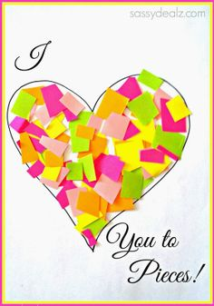 """""""I Love You to Pieces"""" Heart Craft For Kids {Valentine Card Idea} - Sassy Dealz"""