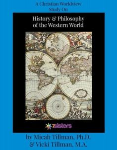 Make your World History credit on the homeschool transcript matter. Christian Worldview, Philosophy, History integrated in a fun, no busywork, easy-to-understand format: History and Philosophy of the Western World