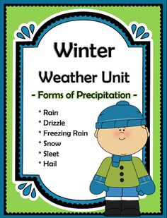 CHSH - January Themed Units and Downloads Winter Weather Unit - Forms of Precipitation