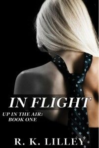In Flight by RK Lilley Thanks to @Ana's Attic for the rec.! An After Fifty Shades read to rival 50? Reading it!