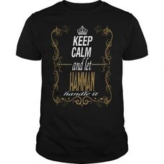 let HAMMAN handle it #name #tshirts #HAMMAN #gift #ideas #Popular #Everything #Videos #Shop #Animals #pets #Architecture #Art #Cars #motorcycles #Celebrities #DIY #crafts #Design #Education #Entertainment #Food #drink #Gardening #Geek #Hair #beauty #Health #fitness #History #Holidays #events #Home decor #Humor #Illustrations #posters #Kids #parenting #Men #Outdoors #Photography #Products #Quotes #Science #nature #Sports #Tattoos #Technology #Travel #Weddings #Women