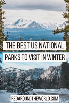 Most people think of national park road trips in the summer, but there are tons of awesome national parks to visit in the winter in every climate. These are the best US national parks to visit in winter. Visiting national parks in the winter is a great way to experience something new.