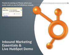Inbound Marketing Essentials & Live HubSpot Demo by HubSpot All-in-one Marketing Software, via Slideshare