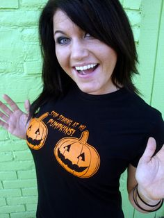 Stop Staring At My Pumpkins Funny Sexy Halloween Humor WOMENS T-Shirt Your Choice of S,M,L,XL,2XL. $18.99, via Etsy.