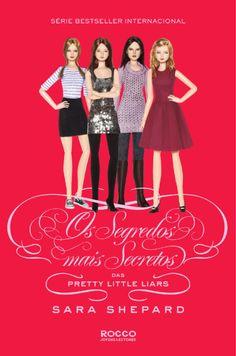 Os Segredos Mais Secretos Das Pretty Little Liars