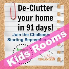 Week #2  #3: Kids Rooms -- De-Clutter Your Home in 91 Days Challenge!