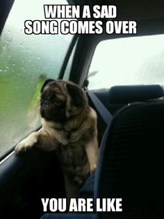 when a sad song comes over