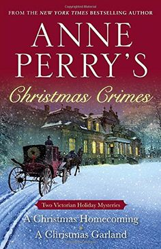 The Paperback of the Anne Perry's Christmas Crimes: Two Victorian Holiday Mysteries: A Christmas Homecoming and A Christmas Garland by Anne Perry at Barnes Christmas Books, A Christmas Story, Cozy Christmas, I Love Books, Books To Read, Crime Books, Fiction Novels, Crime Fiction, Cozy Mysteries