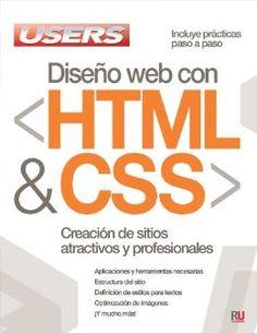 Diseño web con HTML y CSS: Manuales Users (Spanish Edition): Users Staff, Español Espanol Espaniol, Libro libros Manual computación computer computador informática PC: 9789871857661: Amazon.com: Books