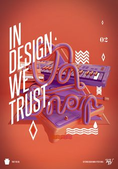 creative, design, Examples, Fonts, illlustration, Inspiration, print, Typography,In design we trust 02.