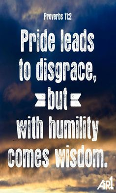 Proverbs 11:2