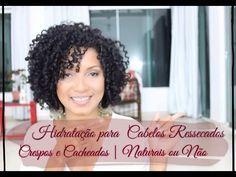 SUPER HIDRATAÇÃO  CASEIRA PARA CABELOS RESSECADOS - CRESPOS E CACHEADOS ...