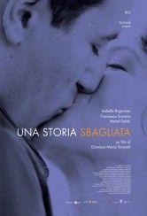 Una Storia Sbagliata - A Gela, centro sulla costa meridionale della Sicilia, il soldato Roberto e l'infermiera Stefania sono profondamente innamorati e decidono di sposarsi. La loro vita prosegue felice fino al gi