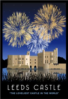 """Travel Poster of """"The Loveliest Castle in the World"""". A beautiful illustration of Fireworks over Leeds Castle Posters Uk, Railway Posters, Graphic Posters, Vintage Advertising Posters, Vintage Travel Posters, Pictures Images, Art Images, Leeds Castle, Tourism Poster"""