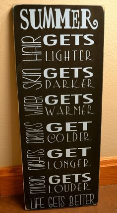 summertime signs, summer quotes, life gets better, wooden signs, hand paintedâ?¦