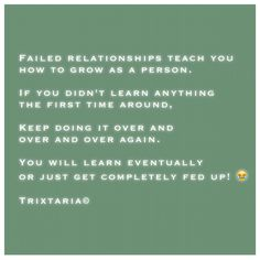 Failed Relationship, Personal Development, First Time, Fails, Knowledge, Teaching, Motivation, Quotes, Humor