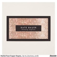 Stylish Faux Copper Sequin Beauty and Fashion Business Card Elegant yet festive. Realistic image of glitter like rose gold sequined pattern. *These are digital images - not real sequins and do not have any texture or metallic or foil effect. Fashion Business Cards, Makeup Artist Business Cards, Salon Business Cards, Visiting Card Design, Beauty Life Hacks Videos, Name Card Design, Beauty Background, Salon Design, Logo Inspiration