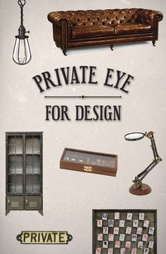 Private Eye For Design: Solve the mysteries of dark industrial style. Shop Now at dotandbo.com!