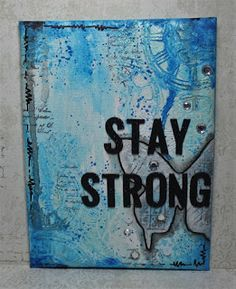 Lenas kort: Stay strong Mix Media, Stay Strong, Doodles, Blog, Cards, Staying Strong, Blogging, Maps, Playing Cards