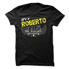If your name is ROBERTO then this is just for you #name #tshirts #ROBERTO #gift #ideas #Popular #Everything #Videos #Shop #Animals #pets #Architecture #Art #Cars #motorcycles #Celebrities #DIY #crafts #Design #Education #Entertainment #Food #drink #Gardening #Geek #Hair #beauty #Health #fitness #History #Holidays #events #Home decor #Humor #Illustrations #posters #Kids #parenting #Men #Outdoors #Photography #Products #Quotes #Science #nature #Sports #Tattoos #Technology #Travel #Weddings…
