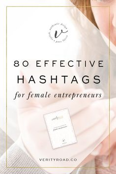80 effective hashtags for female entrepreneurs, instagram hashtags, social media tips, social media marketing, instagram marketing, social media strategy, get followers, business owner, business advice, marketing tips, business resources, blogger, creative, shop owner, etsy shop, small business owner, increase engagement. #entrepreneur #startup #onlinebusiness