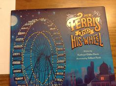How did the Ferris Wheel come to be?