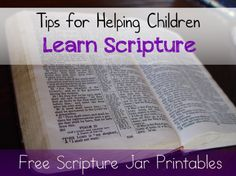 Tips for Helping Children Learn Scripture - with FREE Scripture Jar Printables