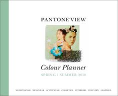 Pantone View Colour Planner | Spring/Summer 2018 Forecast